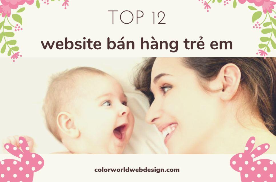 Top 12 website bán hàng trẻ em uy tín