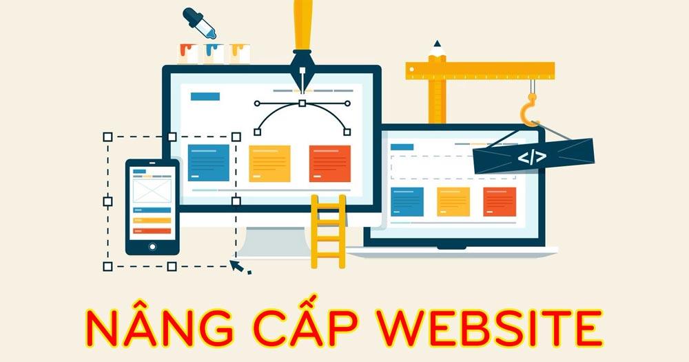 Nâng cấp website là yêu cầu cơ bản với từng trang web